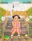 Sonia Sotomayor: A Judge Grows in the Bronx / La juez que crecio en el Bronx (Spanish Edition)
