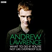 Andrew Lawrence: What To Do If You're Not Like Everybody Else | [Andrew Lawrence]