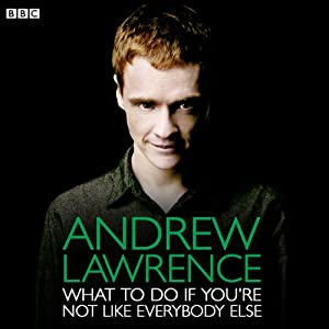 Andrew Lawrence: What To Do If You're Not Like Everybody Else Radio/TV Program