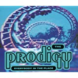 Everybody in the Placeby The Prodigy