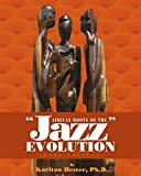 img - for African Roots of the Jazz Evolution book / textbook / text book