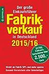 Fabrikverkauf in Deutschland - 2015/1...