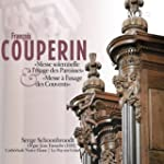 Couperin: Messe solemnelle � l'usage...