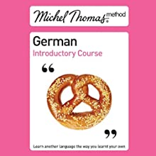 Michel Thomas Method: German Introductory Course Audiobook by Michel Thomas Narrated by Michel Thomas