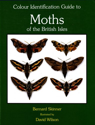 Colour Identification Guide to Moths of the British Isles: (Macrolepidoptera) (Third Revised Edition)