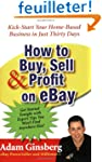 How to Buy, Sell, and Profit on eBay:...
