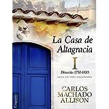 La Casa de Altagracia I