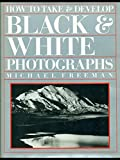 img - for How to Take and Develop Black and White Photographs book / textbook / text book