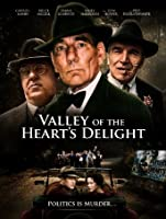 Valley of the Heart's Delight [HD]