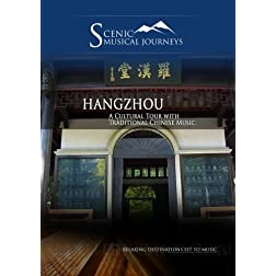 Naxos Scenic Musical Journeys Hangzhou A Cultural Tour with Traditional Chinese Music