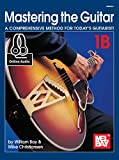 img - for Mel Bay's Mastering the Guitar: A Comprehensive Method for Today's Guitarist! Vol. 1B book / textbook / text book