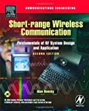 echange, troc Dan Bensky - Short-Range Wireless Communication: Fundamentals of Rf System Design and Application