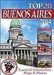 Buenos Aires Travel Guide 2014: Essen...