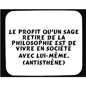 Le profit qu'un sage retire de la philosophie est de vivre en société avec lui-même. (Antisthène) tapis de souris décoré