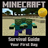 Minecraft: Survival Guide - Your First Day