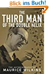 The Third Man of the Double Helix: Th...