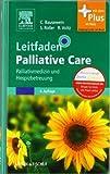 Image of Leitfaden Palliative Care: Palliativmedizin und Hospizbetreuung - mit Zugang zum Elsevier-Portal