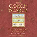 The Conch Bearer | Chitra Banerjee Divakaruni