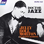 Jelly Roll Morton: Doctor Jazz - His...