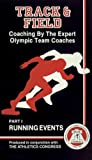 img - for Coaching By The Experts: Track and Field Running Events book / textbook / text book