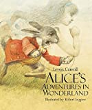 Alices Adventures in Wonderland   [ALICES ADV IN WONDERLAND] [Hardcover]