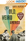 The Old, Weird America: The World of Bob Dylan's Basement Tapes