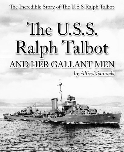 The U.S.S. Ralph Talbot and her Gallant Men PDF