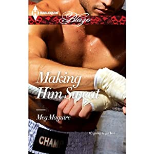 Making Him Sweat Audiobook