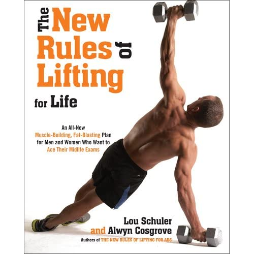 Lou Schuler New Rules of Lifting for Life