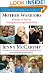 Mother Warriors: A Nation of Parents...