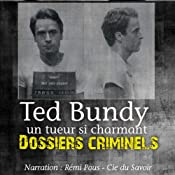 Ted Bundy, un tueur si charmant (Dossiers criminels) | John Mac