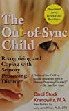 img - for The Out-of-Sync Child book / textbook / text book