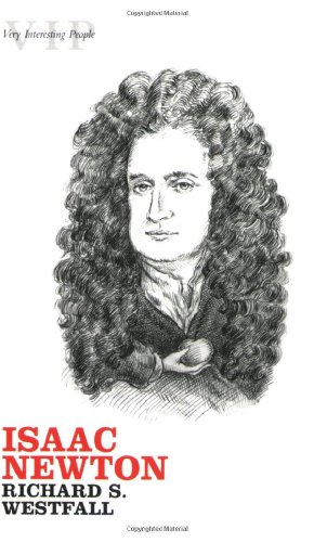 Isaac Newton (Very Interesting People Series)
