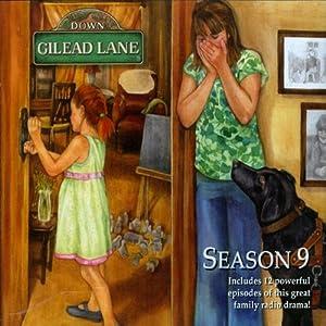 Down Gilead Lane, Season 9 Radio/TV Program