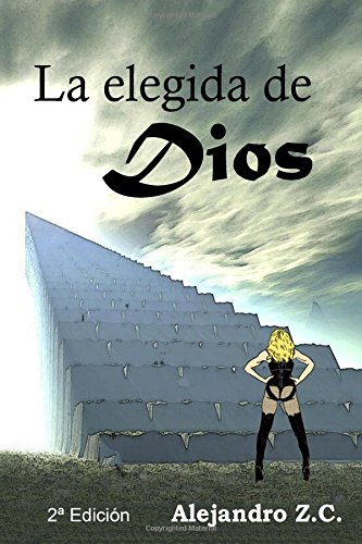 La elegida de Dios - 2ª Edición