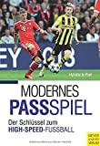 Modernes Passspiel: Der Schlüssel zum High-Speed-Fußball