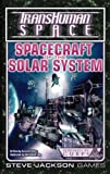 THS Spacecraft of the Solar System (Transhuman Space) (1556345976) by Pulver, David