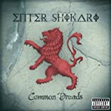 ENTER SHIKARI-COMMON DREADS