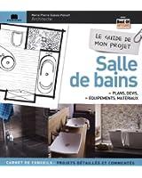 Le guide de mon projet salle de bains : Plans, devis, équipements & matériaux