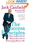 The Success Principles: How to Get fr...