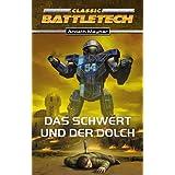 Das Schwert und der Dolch. BattleTech-Roman