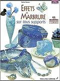 echange, troc Denise Hoerner - Effets de marbure sur tous supports : 65 modèles monochromes ou multicolores