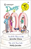 You'll Be Mine In 99: The 100-Year Itch (0373441665) by Drew, Jennifer