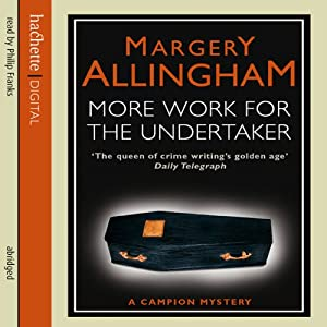 More Work for the Undertaker | [Margery Allingham]