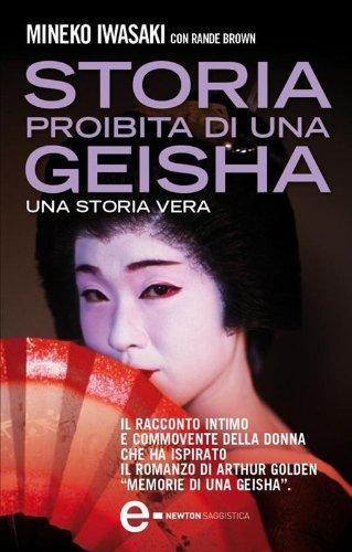 Storia proibita di una geisha eNewton Saggistica PDF
