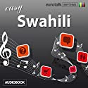 Rhythms Easy Swahili Audiobook by  EuroTalk Ltd Narrated by Jamie Stuart