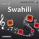 Rhythms Easy Swahili Audiobook by  EuroTalk Ltd Narrated by Jamie Stuart