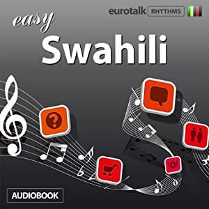 Rhythms Easy Swahili | [EuroTalk Ltd]