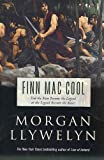 Finn Mac Cool (Celtic World of Morgan Llywelyn)
