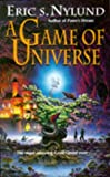 A Game Of Universe (0340649496) by Eric S. Nylund